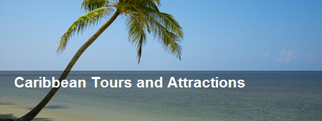 Caribbean Tours and Attractions