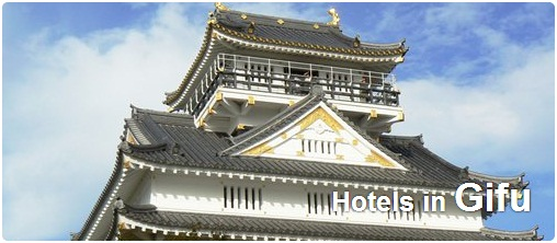 Hotels in Gifu